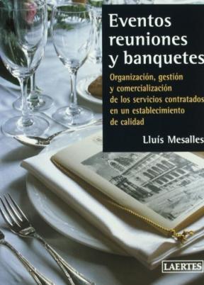 EVENTOS. REUNIONES Y BANQUETES