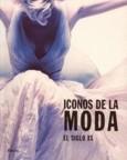 100 ICONOS DE LA MODA